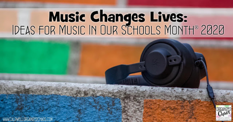 Music Changes Lives classroom ideas