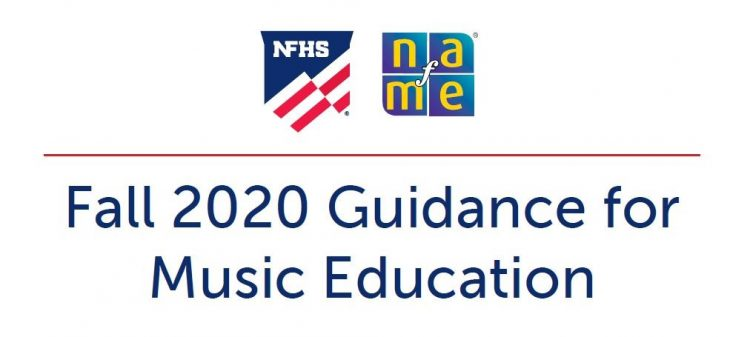Fall 2020 NFHS NAfME music education guidance