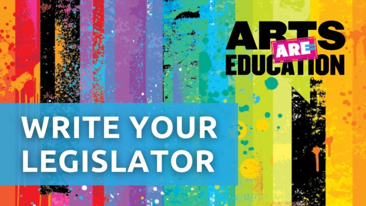 Arts Are Education write your legislator
